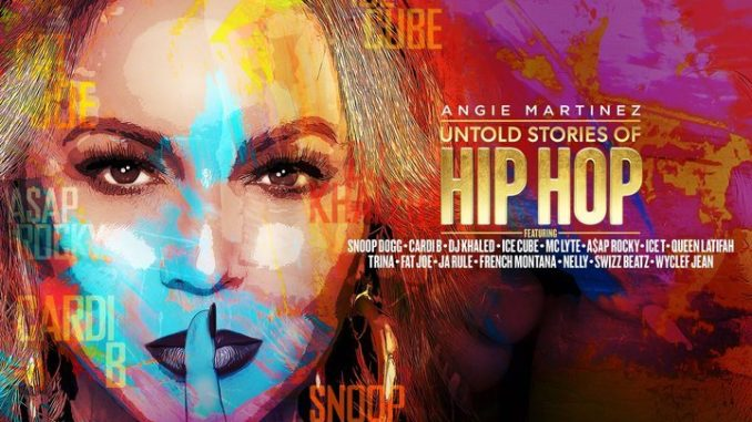 Angie Martinez Untold Stories Of Hip Hop